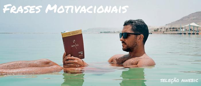 Frases Motivacionais 90 Mensagens Curtas Para Ter Um Bom Dia