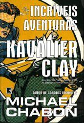 as-incriveis-aventuras-de-kavalier-e-clay-michael-chabon