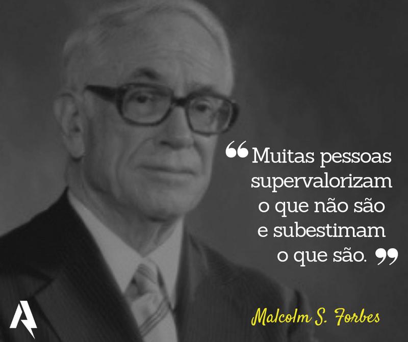 frases de amor-próprio (Malcolm S. Forbes)